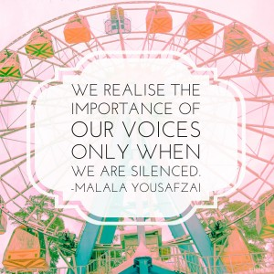 "An illustrated quotation that says ""We realise the importance of our voices only when we are silenced."""