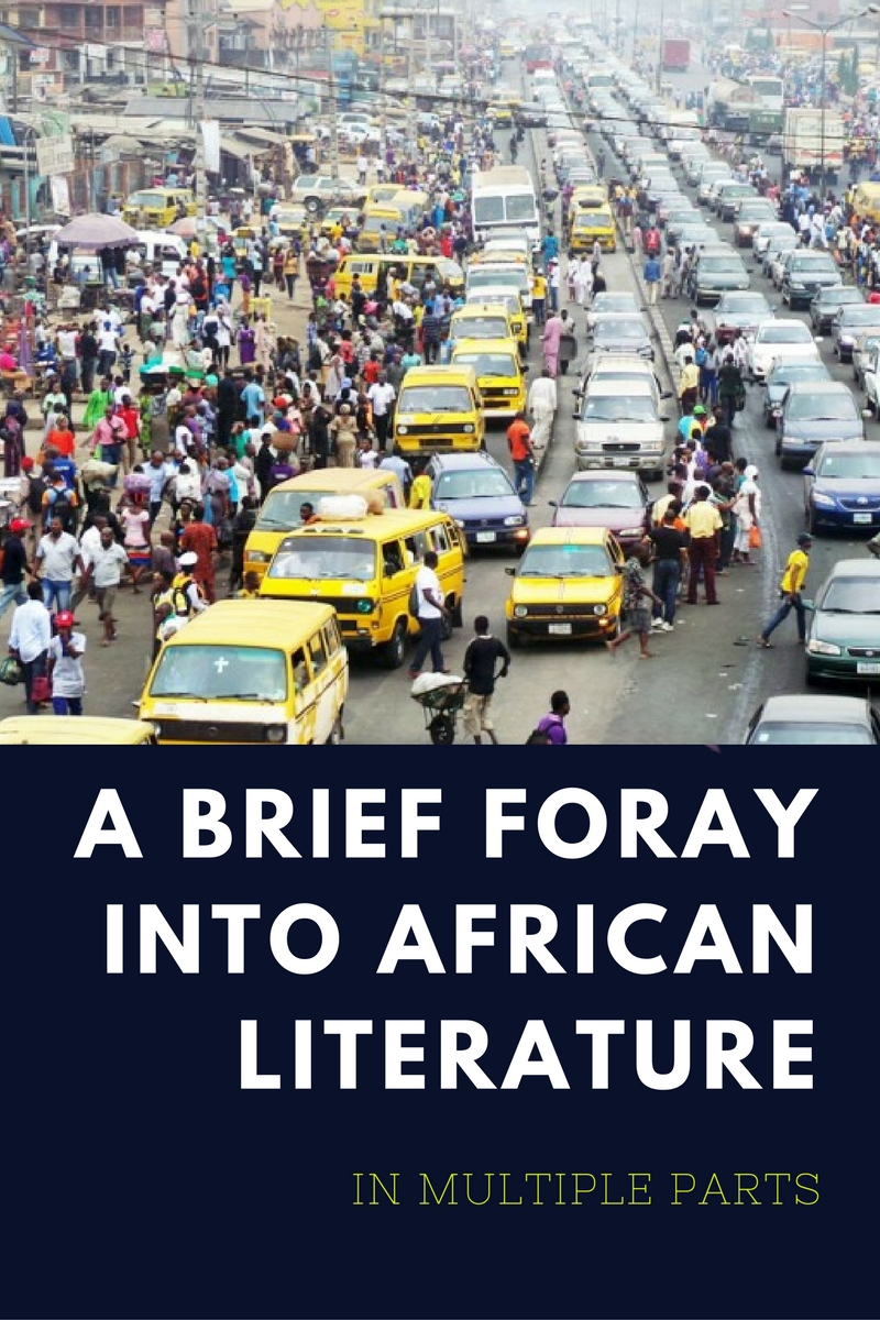 a-brief-foray-into-african-literature
