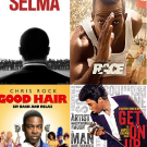 Movie covers for Selma, Race, Good Hair, and Get on Up