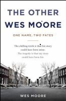 the other wes moore: one life, two fates