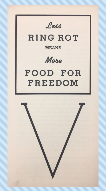 "A bulletin cover with the title ""Less Ring Rot Means More Food For Freedom"" with a large V for victory."