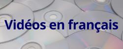 DVDs in french. DVDs en français