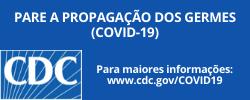 Ajude a prevenir a disseminação de doenças respiratórias como o COVID-19