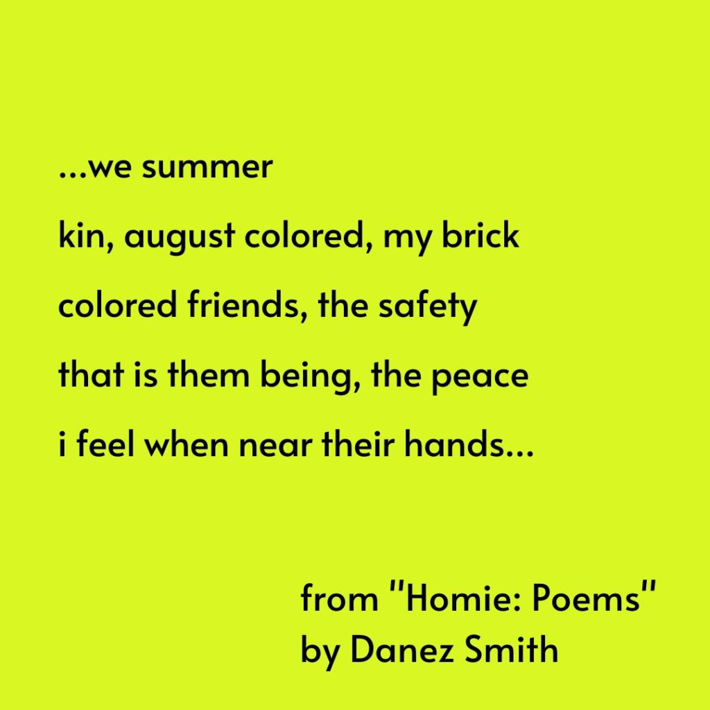 An exerpt from a poem by Danez Smith