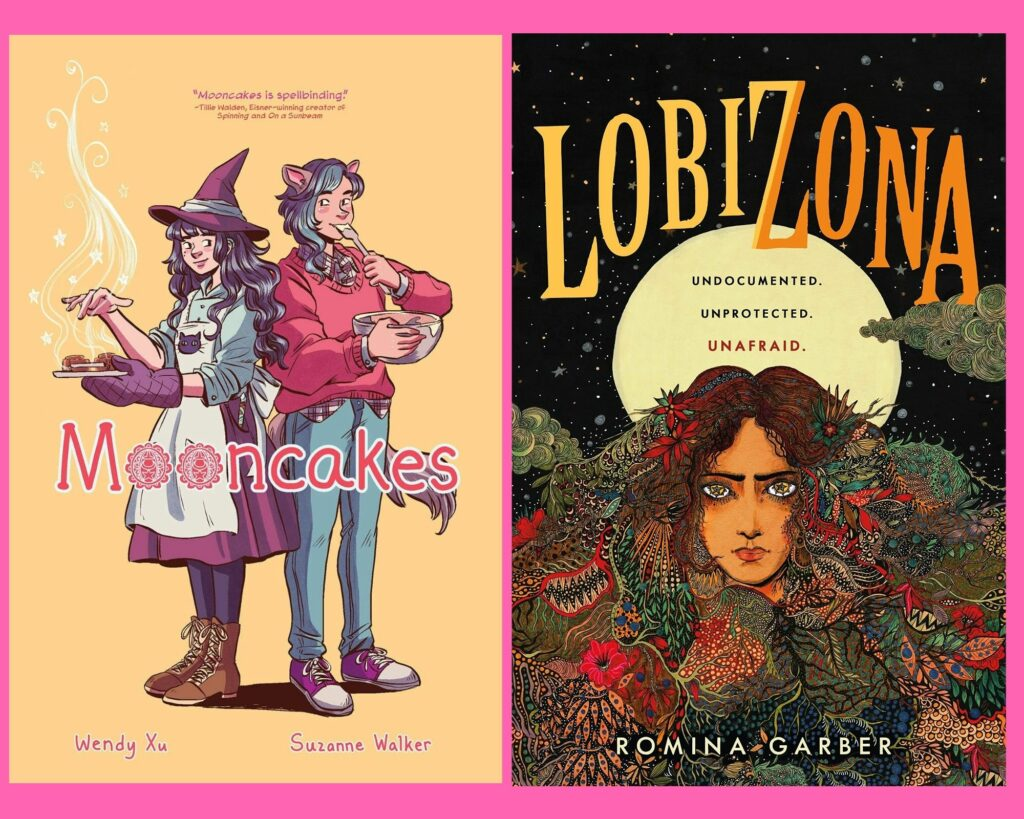 An image of the book cover of Mooncakes and the book cover of Lobizona